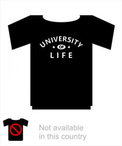 """University of life"" - T-Shirt-Deko"
